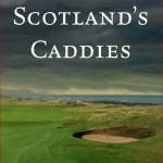 Film Review: Scotland's Caddies