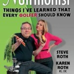 Book Review: I Married A Nutritionist; Things I've Learned That Every Golfer Should Know